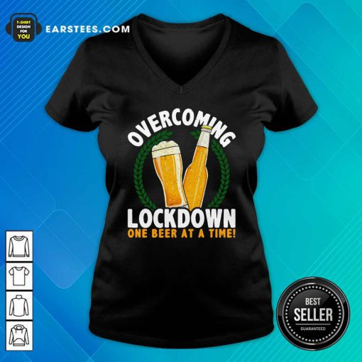 Overcoming Lockdown One Beer At A Time Beer V-neck - Design By Earstees.com