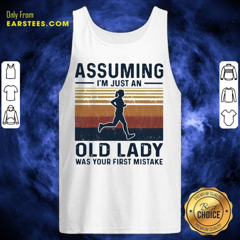 Assuming I'm Just An Old Lady Was Your First Mistake Vintage Tank Top - Design By Earstees.com