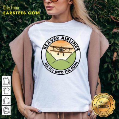 Beaver Airlines We Fly Into The Bush V-neck - Design By Earstees.com