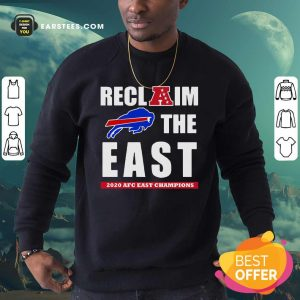 Buffalo Bills Reclaim The East 2020 AFC East Champions Sweatshirt - Design By Earstees.com