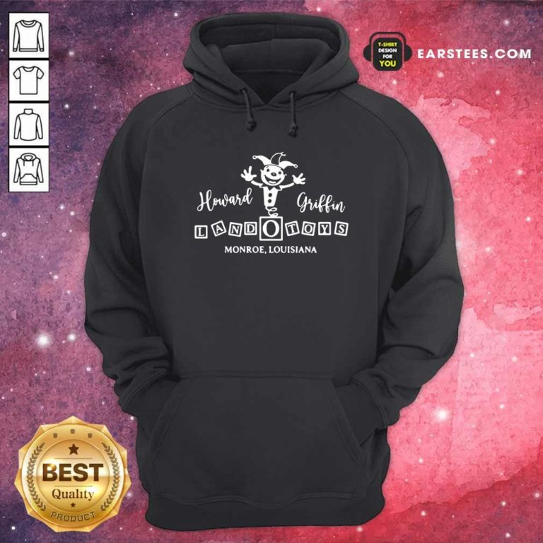 Howard Griffin Land O Toys 2021 Hoodie - Design By Earstees.com
