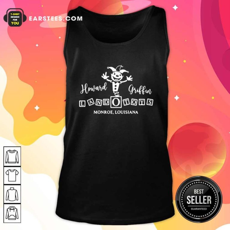 Howard Griffin Land O Toys 2021 Tank Top - Design By Earstees.com