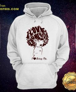 I Love Being Me Natur Ally Hoodie - Design By Earstees.com
