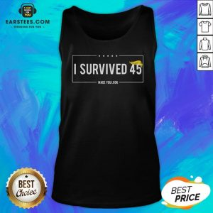 Funny I Survived 45 Made You Look Hair Donald Trump Tank Top - Design By Earstees.com