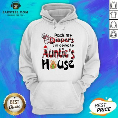 Funny Pack My Diapers Im Going To Aunts House Christmas Hoodie - Design By Earstees.com