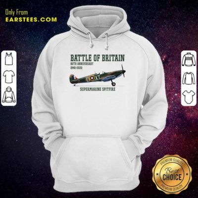 Battle Of Britain 80th Anniversary 1940 2020 Supermarine Spitfire Hoodie - Design By Earstees.com
