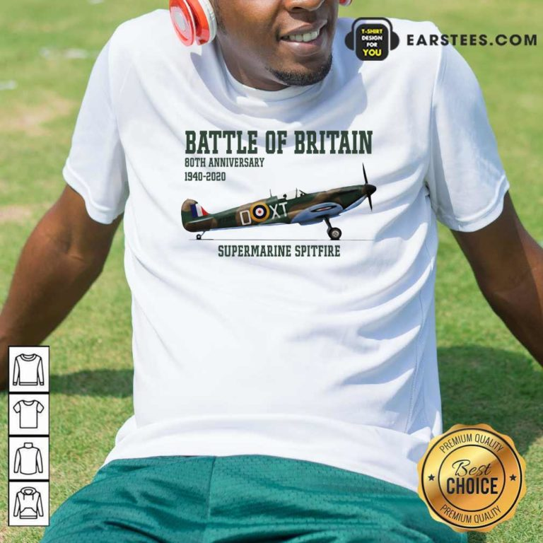 Battle Of Britain 80th Anniversary 1940 2020 Supermarine Spitfire T-Shirt - Design By Earstees.com