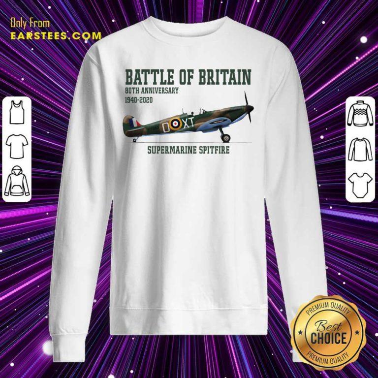 Battle Of Britain 80th Anniversary 1940 2020 Supermarine Spitfire Sweatshirt - Design By Earstees.com