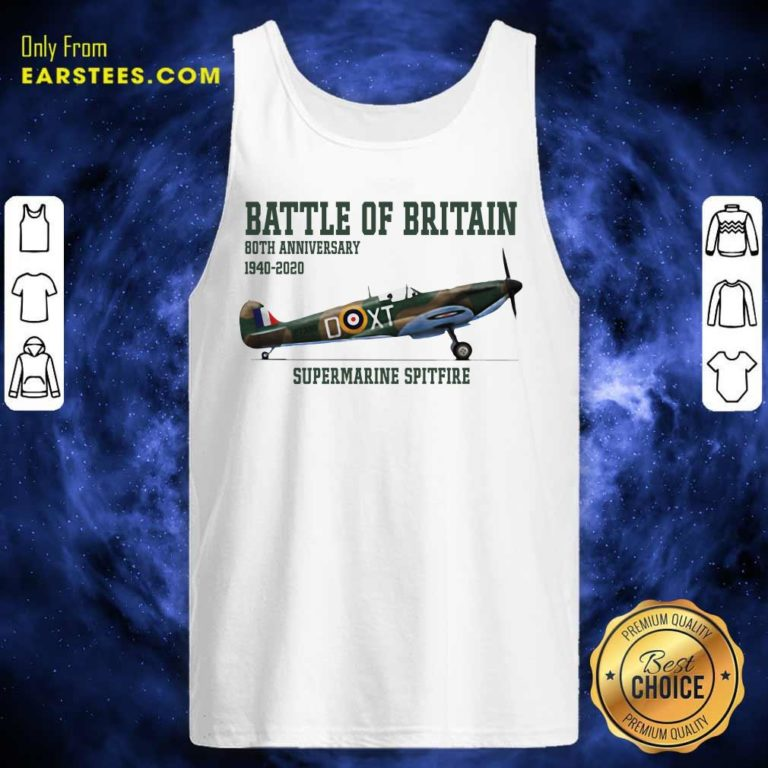 Battle Of Britain 80th Anniversary 1940 2020 Supermarine Spitfire Tank Top - Design By Earstees.com