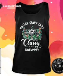 Dallas Stars Lady Sassy Classy And A Tad Badassy Tank Top - Design By Earstees.com
