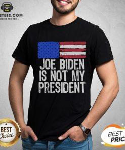 Good Joe Biden Is Not My President American Flag Shirt- Design By Earstees.com