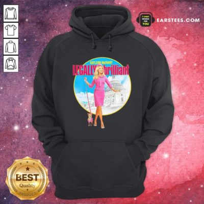 Kayleigh Mcenany Legally Brilliant Hoodie - Design By Earstees.com