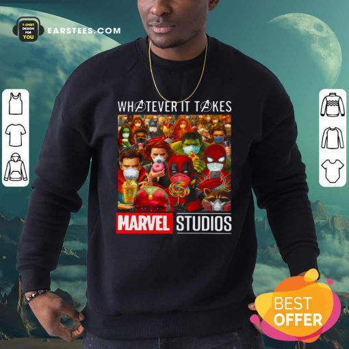 Whatever It Takes Marvel Studios Avengers Face Mask Sweatshirt - Design By Earstees.com