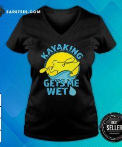 Women's Kayaking Gets Me Wet V-neck - Design By Earstees.com