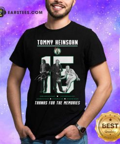 15 Tommy Heinsohn Thank For The Memories Signature Shirt - Design By Earstees.com