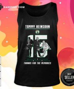 15 Tommy Heinsohn Thank For The Memories Signature Tank Top - Design By Earstees.com