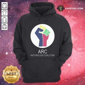 ARC Anti-racism Coalition Hoodie - Design By Earstees.com