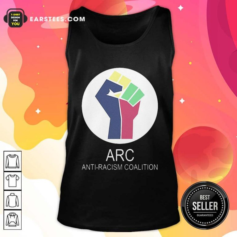 ARC Anti-racism Coalition Tank Top - Design By Earstees.com