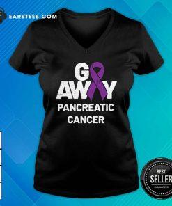 Go Away Pancreatic Cancer Awareness Purple Ribbon V-neck - Design By Earstees.com