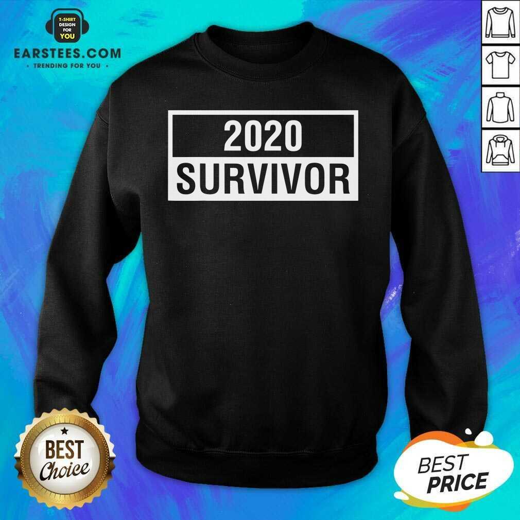 Hot 2020 Survivor Sweatshirt- Design By Earstees.com