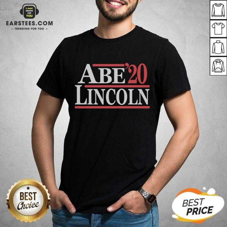 Hot Abe Lincoln 2020 Shirt - Design By Earstees.com