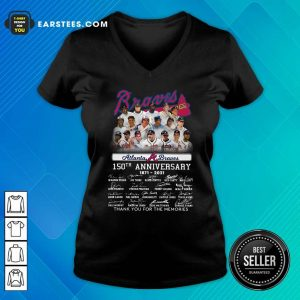 Atlanta Braves 150th Anniversary 1871 2021 Thank You For The Memories Signatures V-neck - Design By Earstees.com
