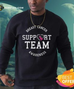 Breast Cancer Support Team Awareness Ribbon Pink Sweatshirt - Design By Earstees.com