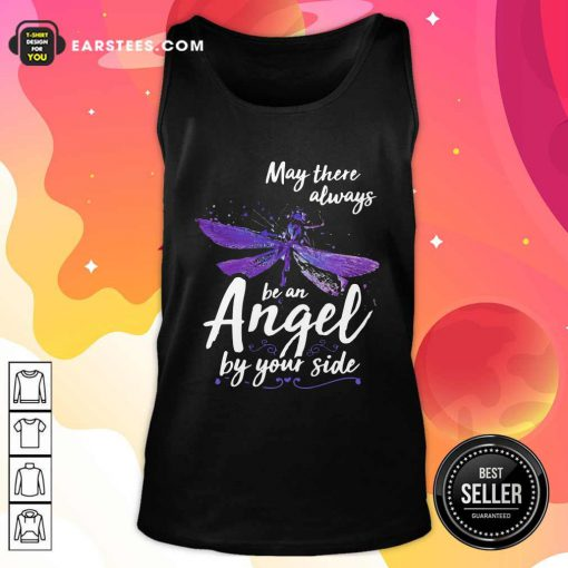 Dragonfly May There Always Be An Angel By Your Side Tank Top - Design By Earstees.com