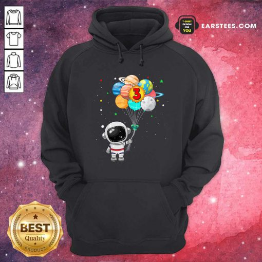Happy 3rd Birthday Astronaut 3 Years Old Birthday Hoodie - Design By Earstees.com