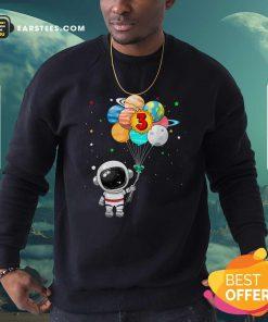 Happy 3rd Birthday Astronaut 3 Years Old Birthday Sweatshirt - Design By Earstees.com