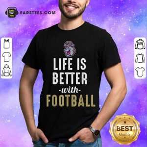 James Madison Dukes Life Is Better With Football Shirt - Design By Earstees.com