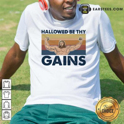 Jesus Hallowed Be Thy Gains Vintage Shirt - Design By Earstees.com