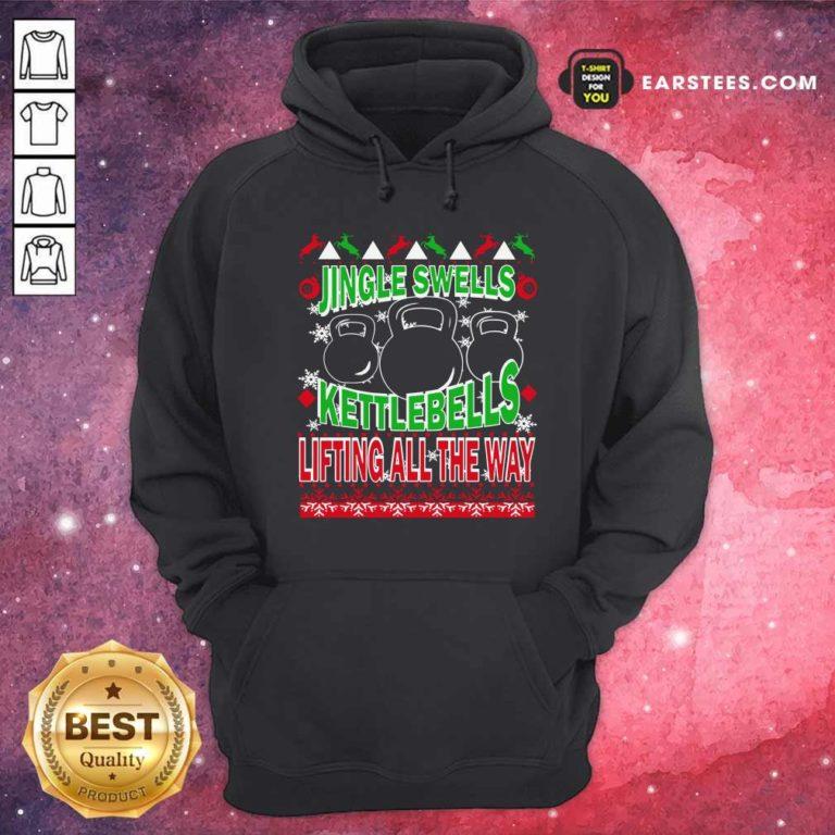 Jingle Swells Kettlebells Lifting All The Way Ugly Christmas Hoodie - Design By Earstees.com