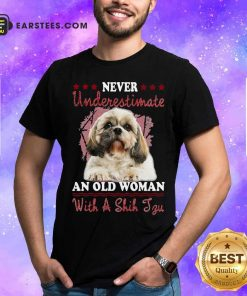 Never Underestimate An Old Woman With A Shih Tzu Shirt - Design By Earstees.com