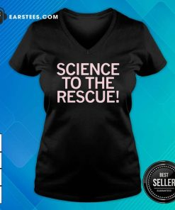 Science To The Rescue V-neck - Design By Earstees.com