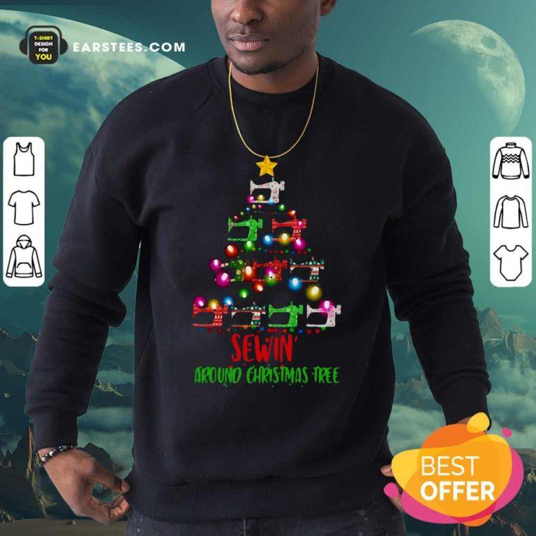 Sewing Around Christmas Tree Sweatshirt - Design By Earstees.com