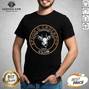 Hot Spoon And Crockpot Club Killing Tomorreows Trophy Today Shirt - Design By Earstees.com