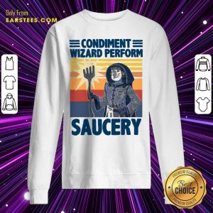Vintage Condiment Wizard Perform Saucery Sweatshirt - Design By Earstees.com