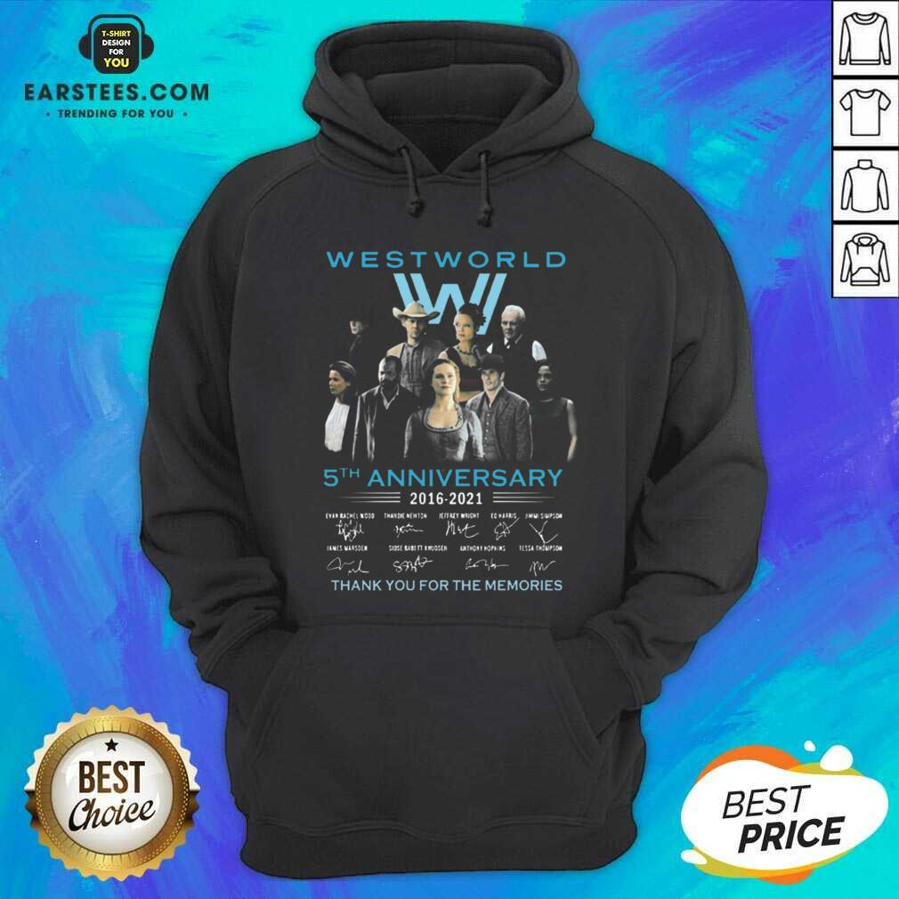 Hot West World 5th Anniversary 2016 2021 Evan Rachel Wood Thandie Newton Jeffrey Wright Thank You For The Memories Hoodie - Design By Earstees.com