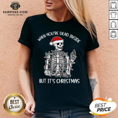 Hot When Youre Dead Inside But Its Christmas Shirt - Design By Earstees.com