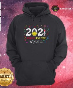 2020 Mask Vaccine Healthy New Year Cna Life Hoodie - Design By Earstees.com