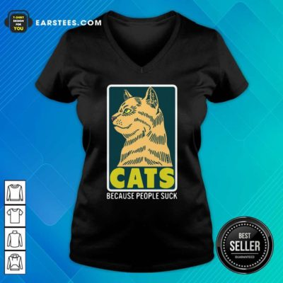 Cats Because People Suck V-neck - Design By Earstees.com