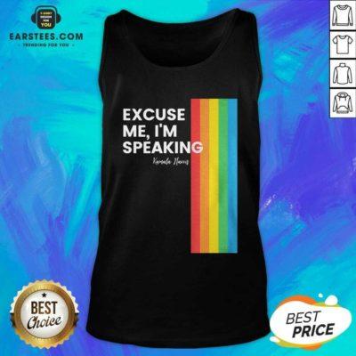 Excuse Me I'm Speaking Kamal Harris LGBT Tank Top - Design By Earstees.com