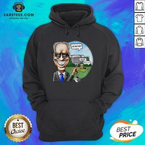 Nice Joe Biden Pulling The Swamp Plug 46th President We Just Did Hoodie- Design By Earstees.com