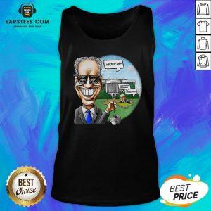 Nice Joe Biden Pulling The Swamp Plug 46th President We Just Did Shirt Tank Top - Design By Earstees.com- Design By Earstees.com