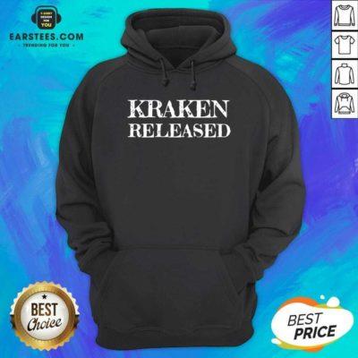 Nice Kraken Released Hoodie - Design By Earstees.com