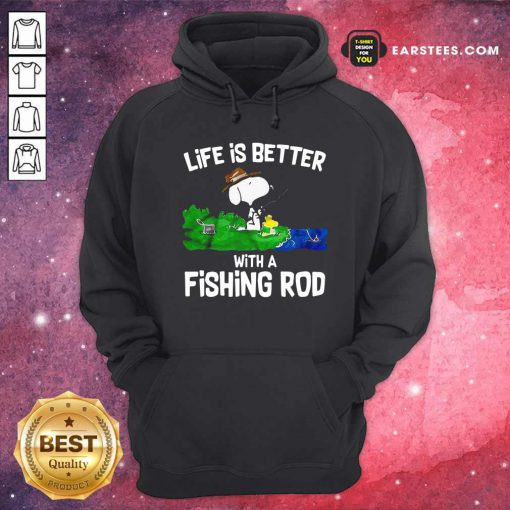 Life Is Better With A Fishing Rod Hoodie - Design By Earstees.com