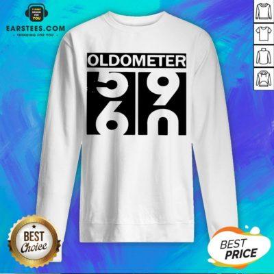 Nice Oldometer 56 90 Sweatshirt - Design By Earstees.com