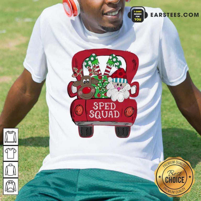 Reindeer Snd Santa Claus Sped Squad Christmas Shirt - Design By Earstees.com