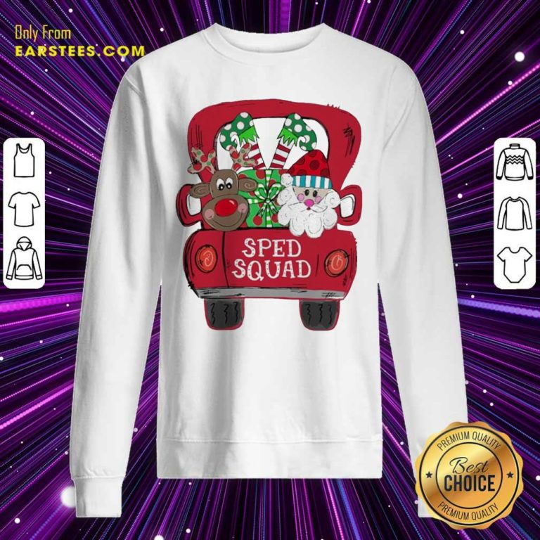 Reindeer Snd Santa Claus Sped Squad Christmas Sweatshirt - Design By Earstees.com